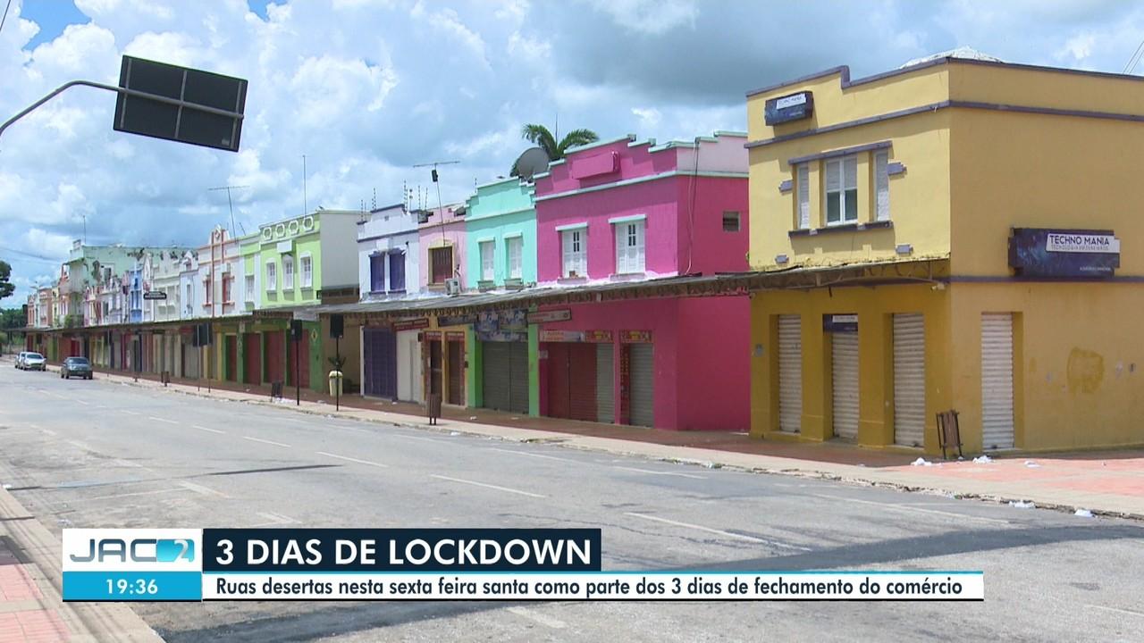 Rio Branco tem ruas vazias no primeiro dia de lockdown prolongado
