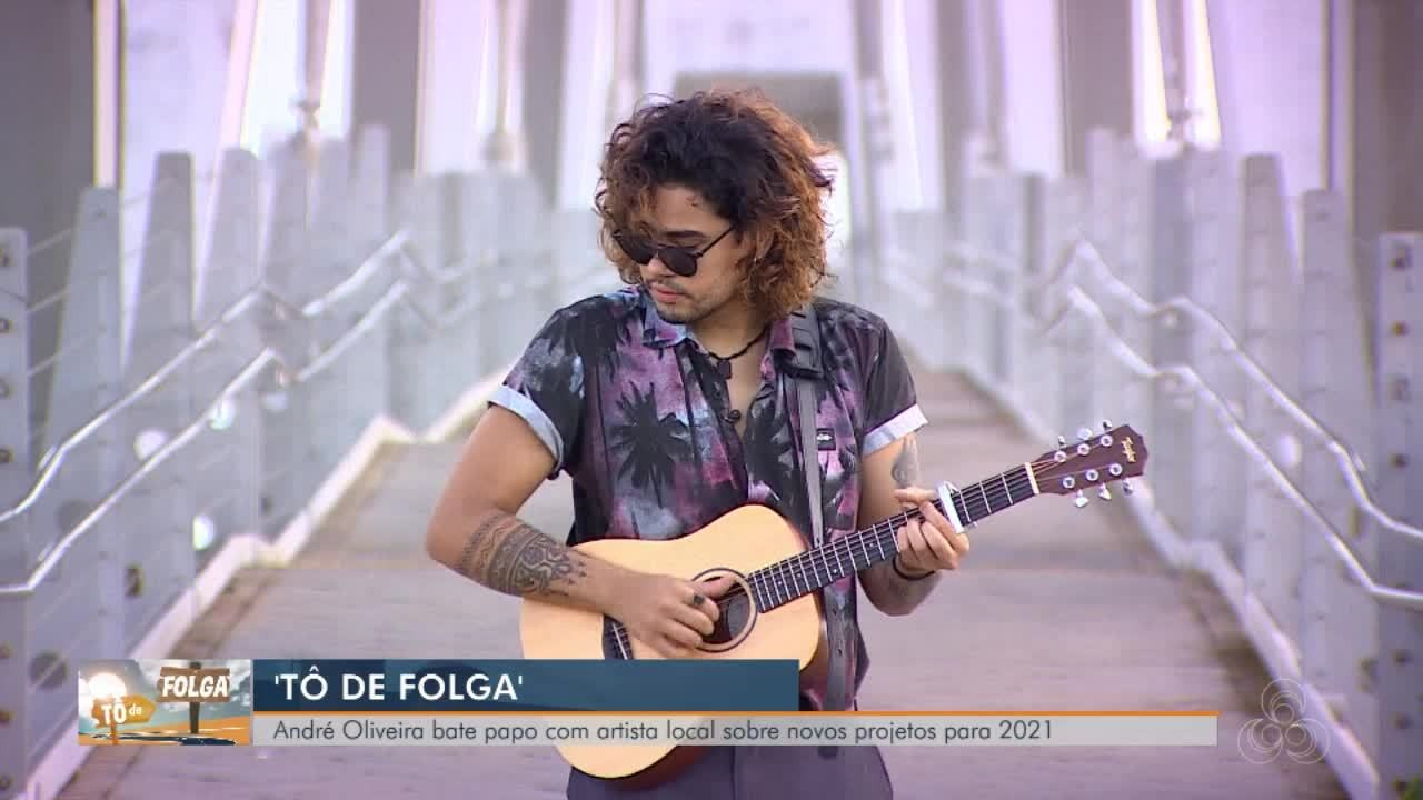 Tô de Folga: André Oliveira bate papo com artistas locais sobre novos projetos para 2021