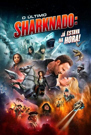 OÚltimo Sharknado: Já Estava Na Hora