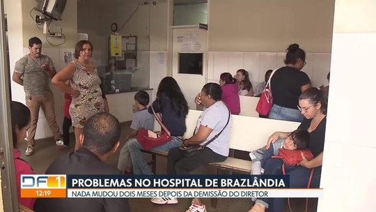 Dois meses depois de exoneração de diretor, nada mudou no Hospital de Brazlândia