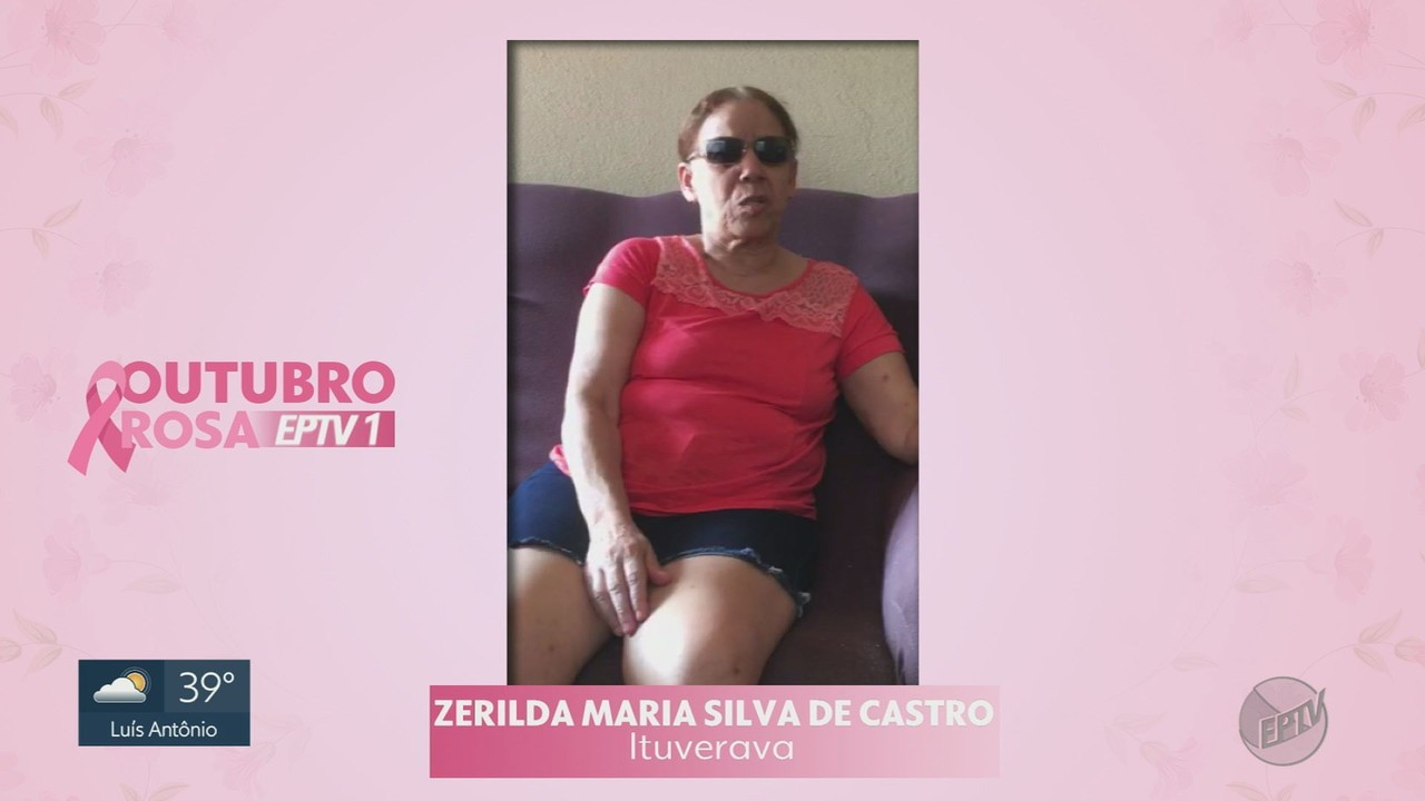 Outubro Rosa no EPTV1: Conheça a história da Zeila Maria Silva de Castro
