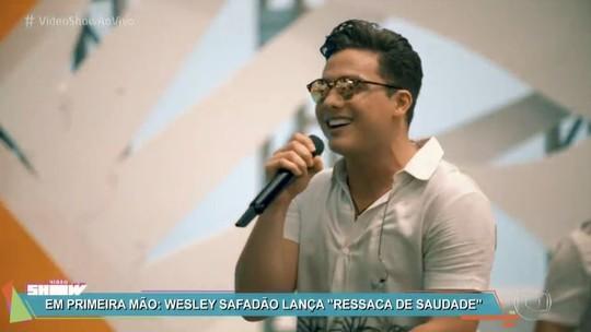 Wesley Safadão lança clipe 'Ressaca da Saudade'