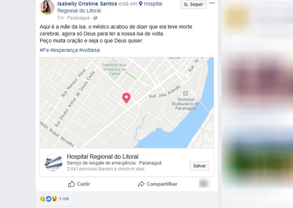 A mãe de Isabelly, porém, usou a rede social da filha no começo da manhã para informar a morte cerebral da adolescente e pedir orações (Foto: Reprodução/Facebook)