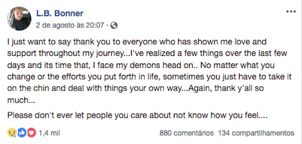 A mensagem enigmática em tom de despedida compartilhada por L.B. Bonner nas redes sociais (Foto: Facebook)