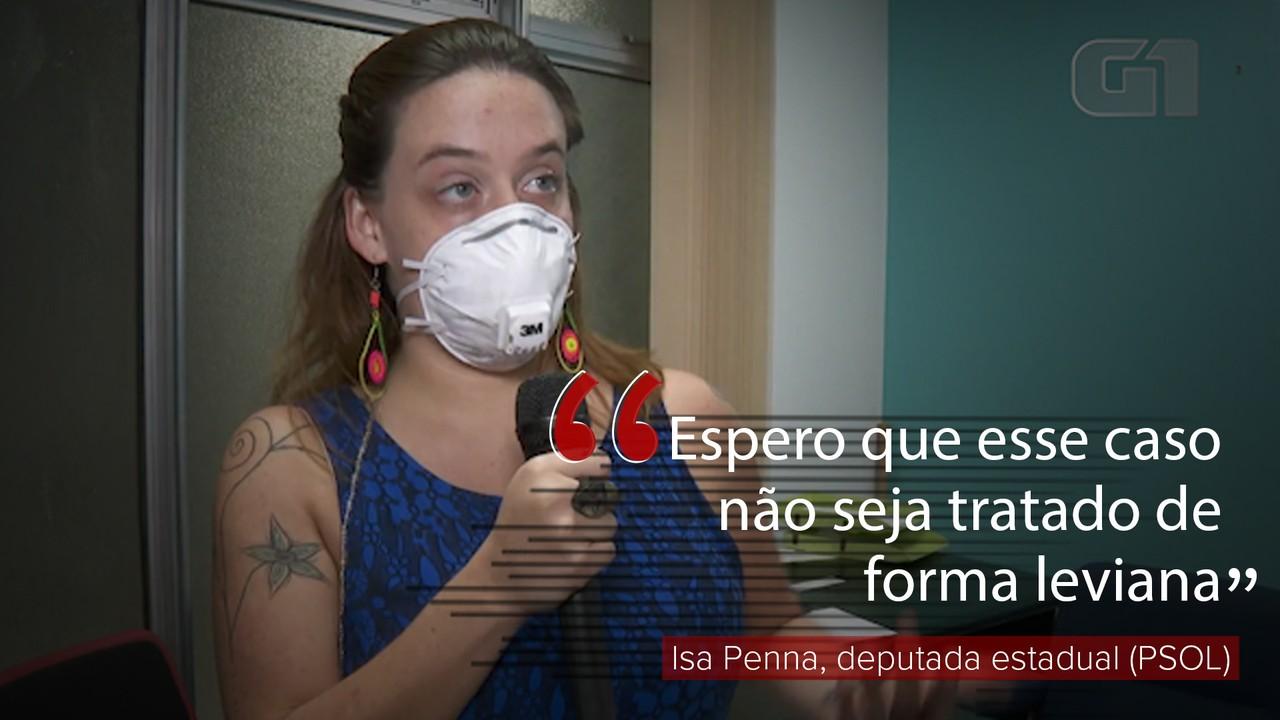 'Espero que esse caso não seja tratado de forma leviana', diz deputada Isa Penna