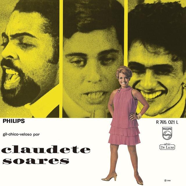 Discos para descobrir em casa – 'Gil-Chico-Veloso por Claudete Soares', Claudette Soares, 1968