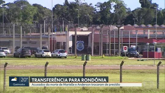 Presos pela morte de Marielle Franco e Andersom Gomes são transferidos para Rondônia