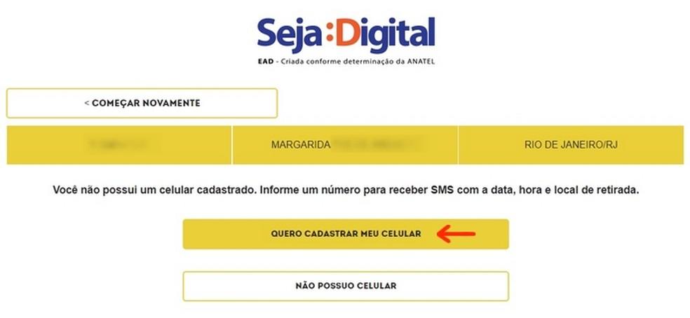 Indicação para cadastramento do número de celular (Foto: Reprodução/Raquel Freire)