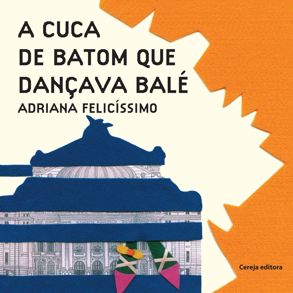 A Cuca de batom que dançava balé (Foto: Divulgação)