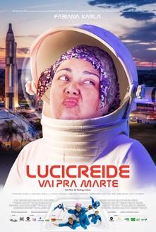 filme Lucicreide Vai Pra Marte