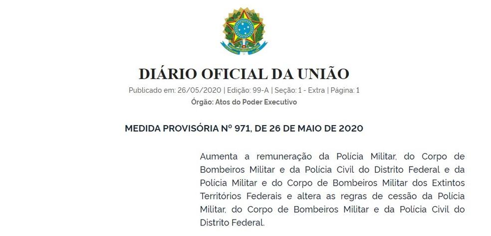 Medida Provisória que concede reajuste a forças de segurança do DF, Amapá, Roraima e Rondônia — Foto: Reprodução
