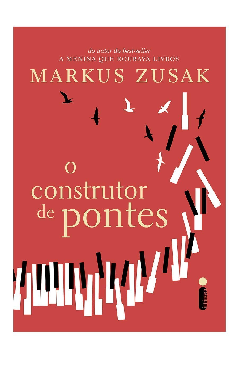 O Construtor De Pontes, por Markus Zusak (Foto: Divulgação/Amazon)