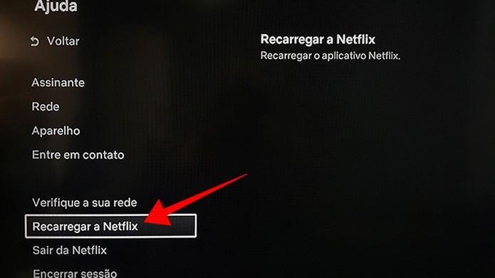 Recarregue o app da Netflix para resolver erros (Foto: Reprodução/Paulo Alves)