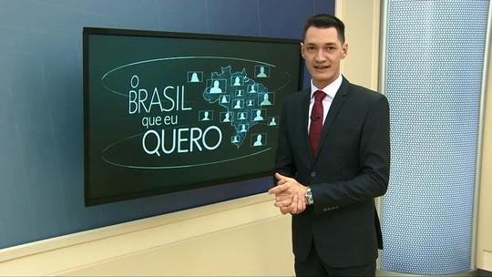 Que Brasil você quer para o seu futuro?