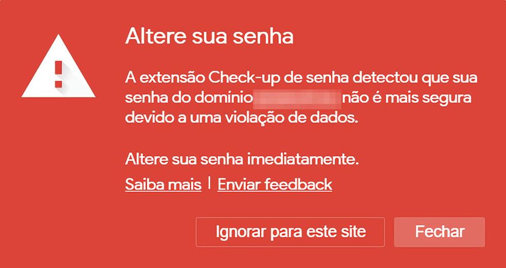 Alerta exibido pela extensão Check-up de senha: janela vermelha no canto da tela do navegador. — Foto: Reprodução