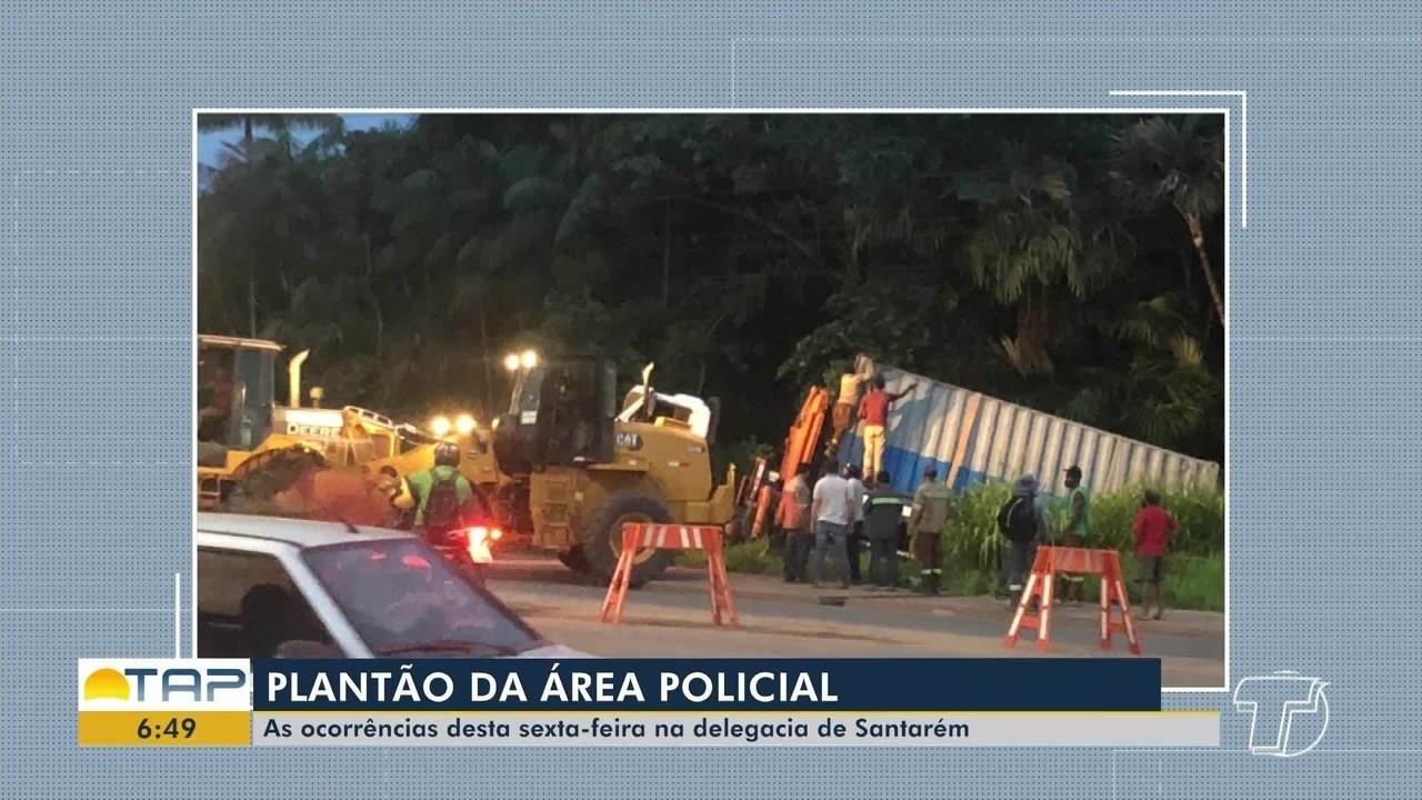 Plantão policial: confira as principais ocorrências da delegacia de Santarém