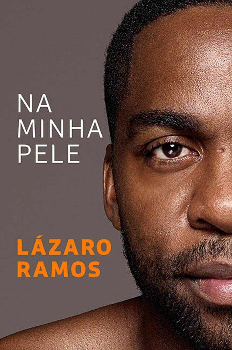 Capa do livro 'Na minha pele', de Lázaro Ramos (Foto: Divulgação/Objetiva)