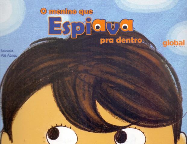 """Livro de Ana Maria Machado: 'O menino que espiava para dentro"""", da Global Editora (Foto: Reprodução Facebook)"""