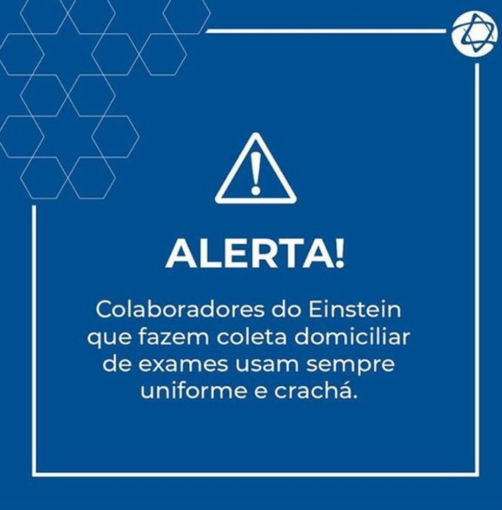 Hospital Israelita Albert Einstein divulgou em suas redes sociais aviso para alertar população. — Foto: Redes Sociais