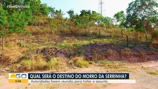 Autoridades debatem futuro do Morro da Serrinha, em Goiânia