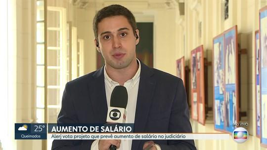 Alerj vota projeto que prevê aumento de salários para servidores do Judiciário