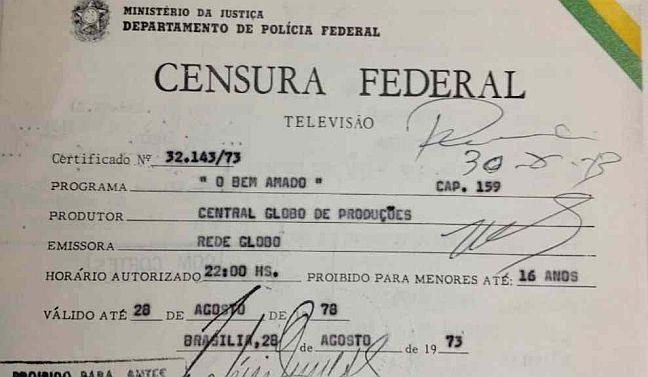 Documento da Censura Federal a TV Globo autorizando a transmissão da novela O Bem Amado no horário das 22h (Foto: Memória Globo)