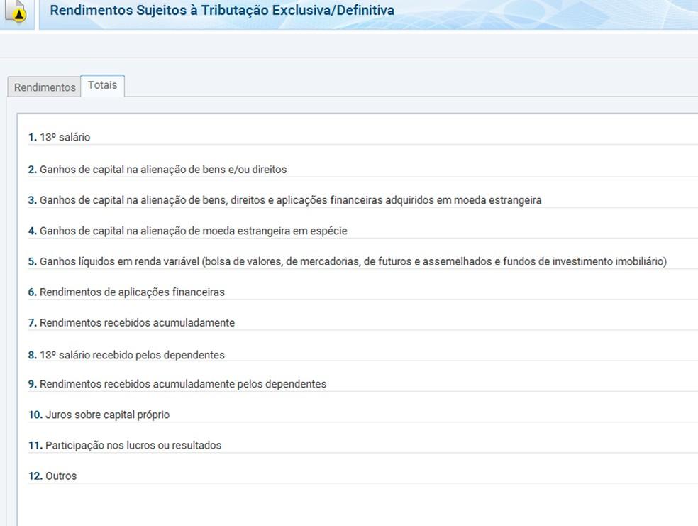 Rendimentos sujeitos à tributação exclusiva/definitiva na declaração do IR  — Foto: Reprodução