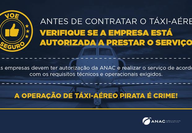 Uma das peças da campanha da Anac e do Ministério dos Transportes para coibir o táxi-aéreo clandestino, no ano passado (Foto: Divulgação)