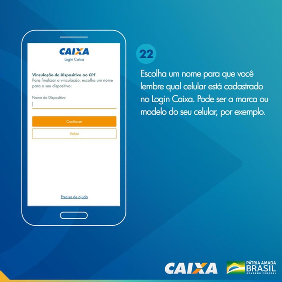 Tela 22 para pedir abertura da poupança social digital — Foto: Divulgação Caixa