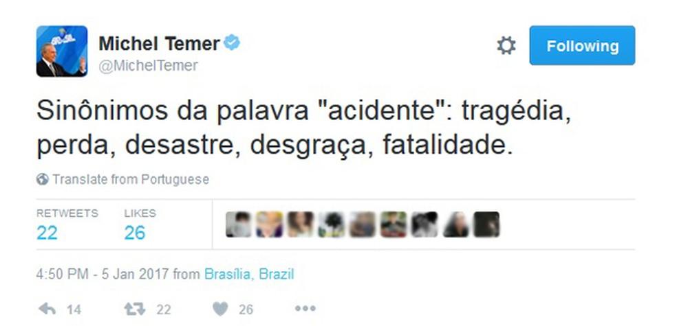 Mensagem publicada pelo presidente Michel Temer no microblog Twitter nesta quinta (Foto: Reprodução)
