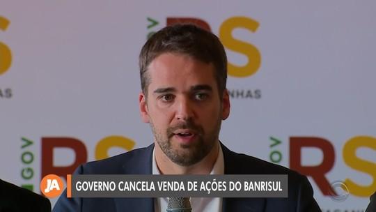 Governo do RS cancela venda de ações do Banrisul