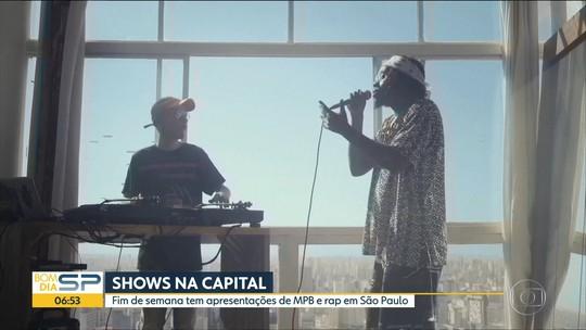 Reunião de novos nomes da MPB e festival de rap estão na agenda de shows em SP; G1 comenta em vídeo