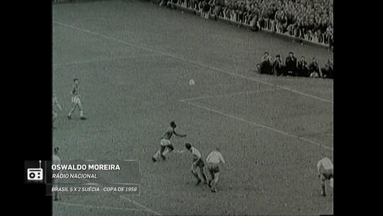 Redação AM: Oswaldo Moreira narra gol de Pelé contra a Suécia, em 1958
