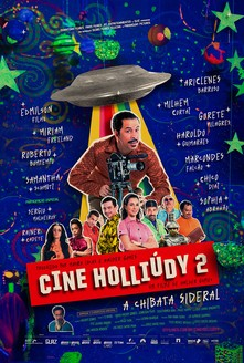 filme Cine Holliúdy 2 – A Chibata Sideral