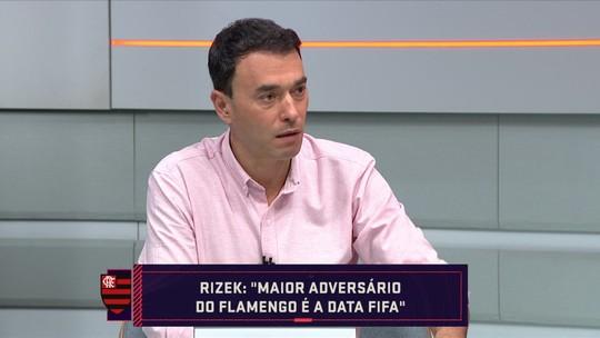 """""""Principal adversário do Flamengo é a data Fifa"""", diz Rizek no Seleção SporTV"""