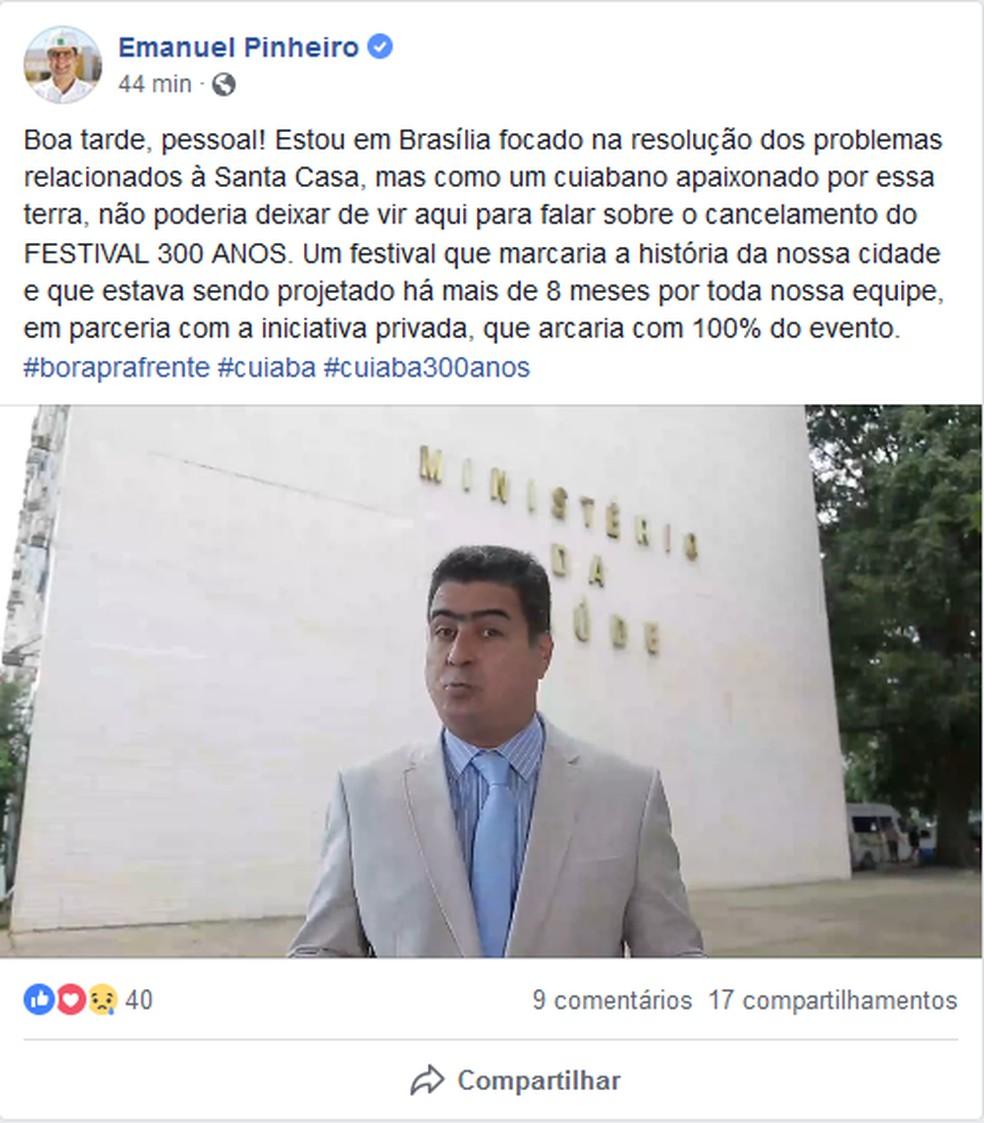 Emanuel Pinheiro cancela Festival 300 anos — Foto: Facebook/Reprodução