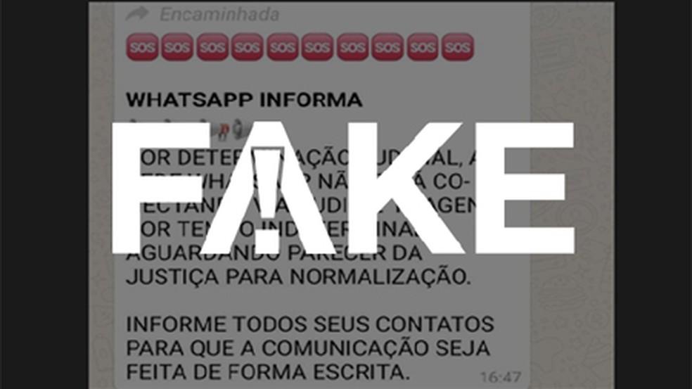 É #FAKE mensagem que diz que instabilidade no WhatsApp foi provocada por decisão judicial  — Foto: Reprodução