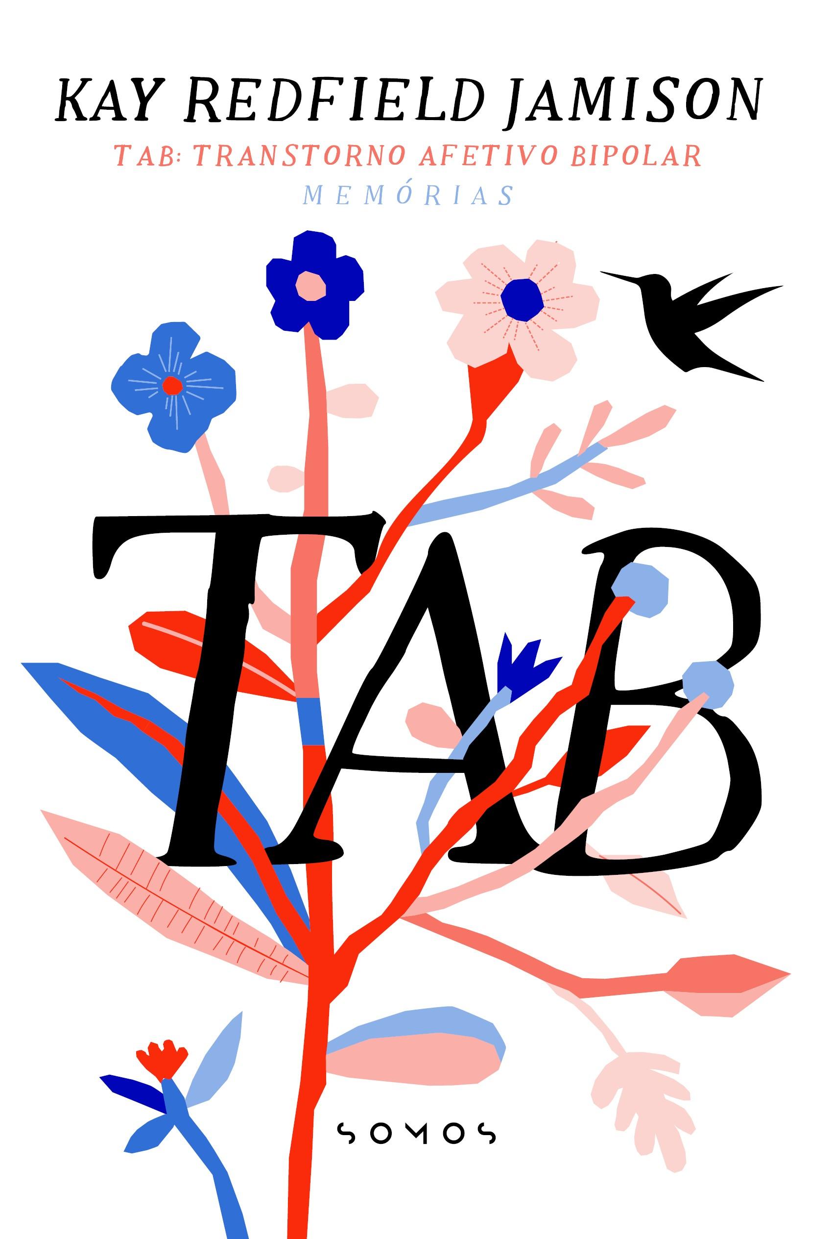 """O processo de descobrir-se com uma doença também é relatado pela psiquiatra e pesquisadora Kay Redfield em """"TAB: Transtorno Afetivo Bipolar"""" (Foto: Reprodução)"""