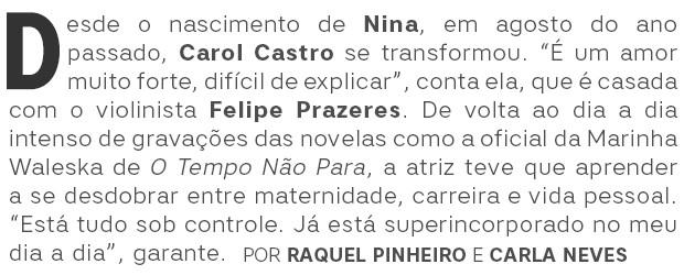 Carol Castro Abre (Foto:  )