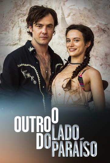 Обратная сторона рая / O Outro Lado do Paraiso (2017) на русском языке