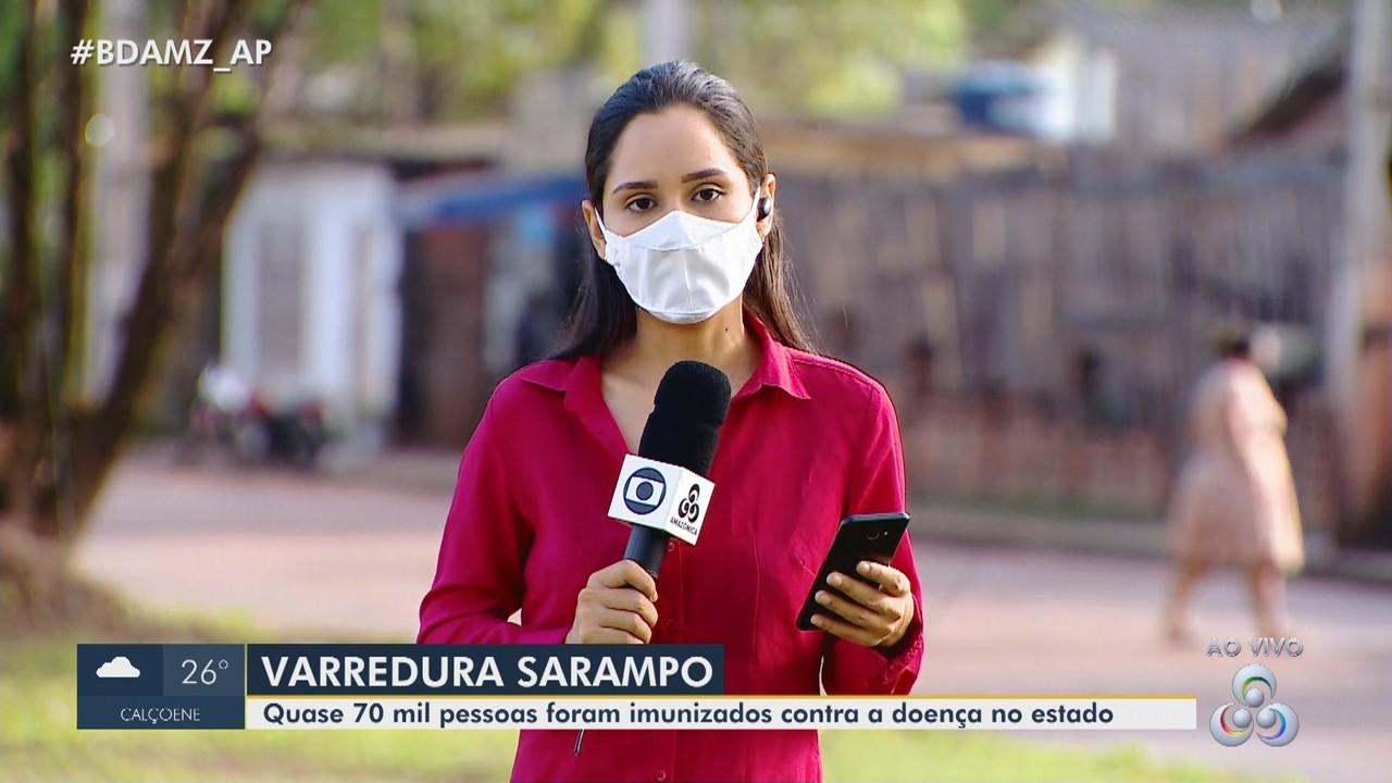 Quase 70 mil pessoas foram imunizadas contra o sarampo durante varredura vacinal no Amapá