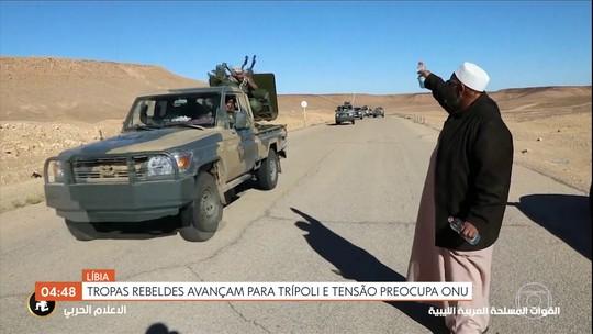 Tropas rebeldes avançam para Trípoli e tensão na Líbia preocupa ONU