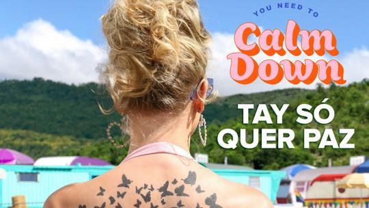 Taylor Swift cria hino contra haters e pede paz na internet em 'You Need to Calm Down'