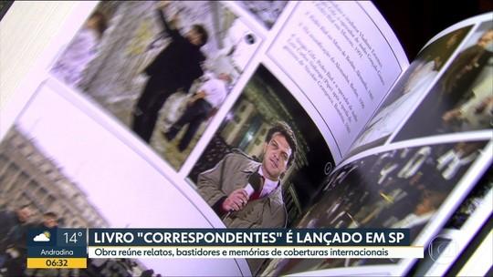 Livro reúne mais de cem histórias de correspondentes da Globo em 49 países