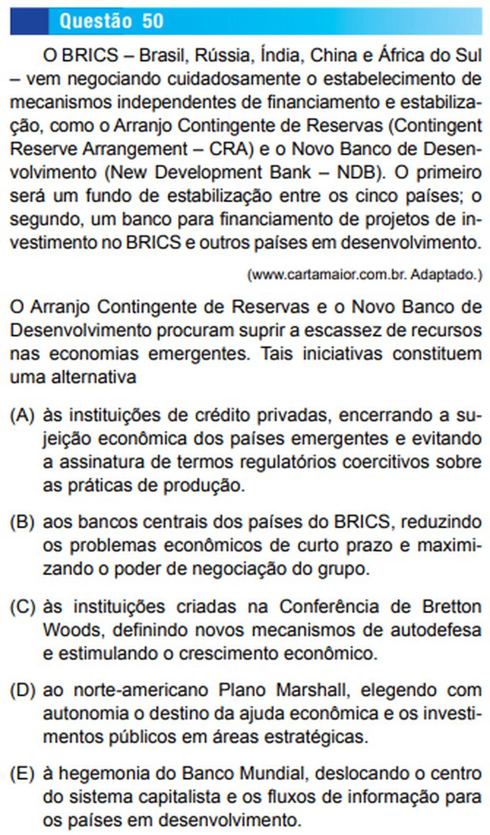 Os Brics, grupo formado por Brasil, Rússia, Índia, China e África do Sul, foi tema de uma questão na Unesp de 2016 (Foto: Reprodução/Vunesp)
