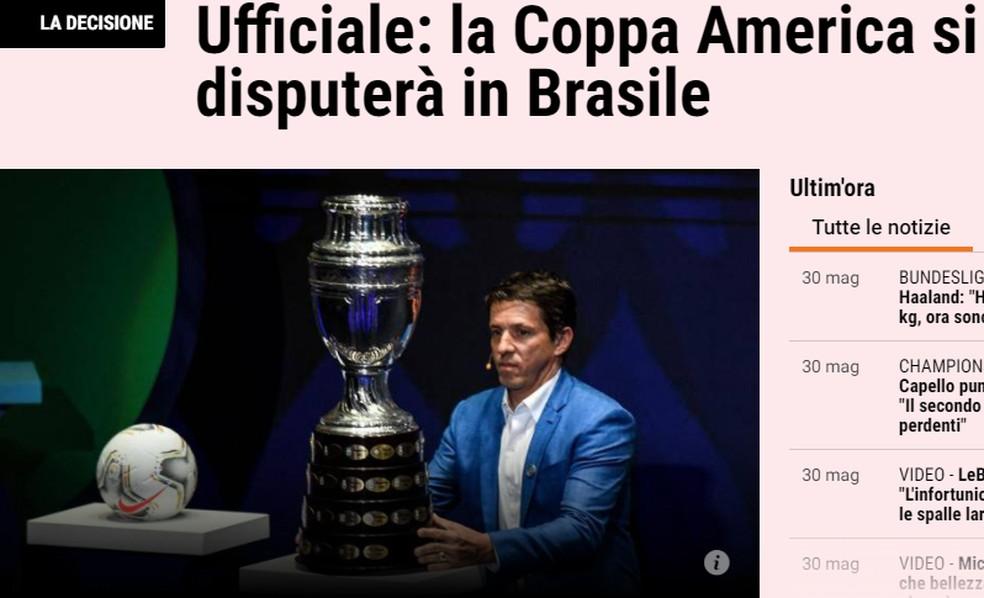 La Gazzetta Dello Sport publica notícia do Brasil como sede da Copa América — Foto: Reprodução
