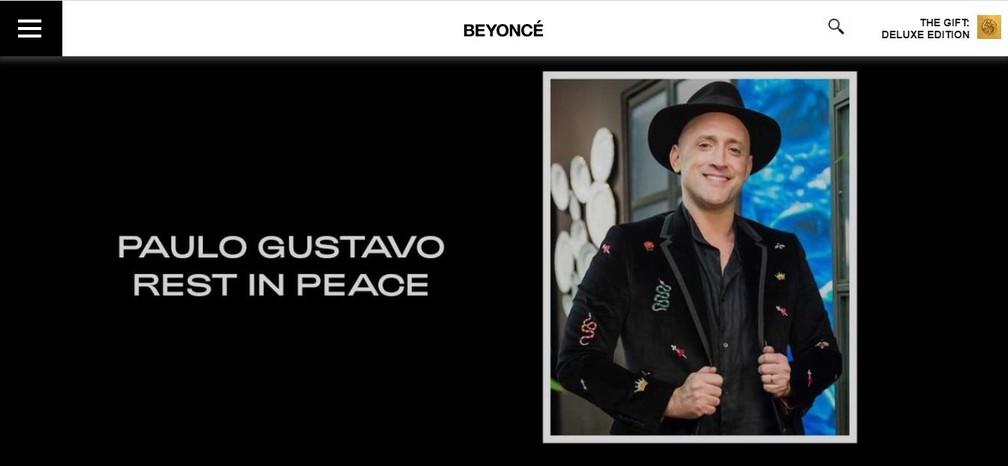 Beyoncé presta homenagem a Paulo Gustavo em site: 'Descanse em paz' — Foto: Reprodução/Site Beyoncé