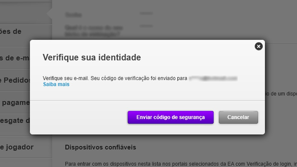 O site enviará um código de segurança para seu e-mail registrado, utilize-o para confirmar sua identidade — Foto: Reprodução/Rafael Monteiro