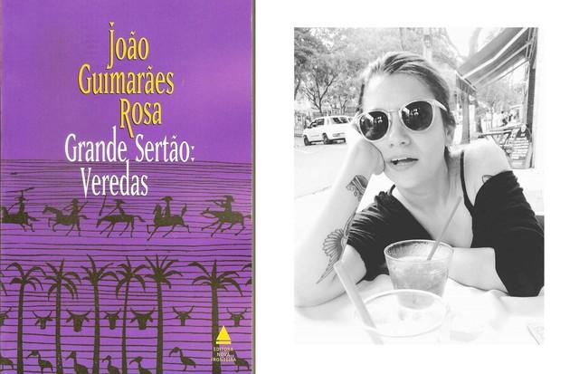 """Veridiana Cunha, Revisora Grande sertão: veredas, João Guimarães Rosa. """"Em Minas, se alguém frequentasse o colegial e não estivesse lendo algum livro do senhor de Cordisburgo, sofria automaticamente de bullying intelectual. Então comecei a ler este livro  (Foto: Divulgação/Arquivo pessoal)"""