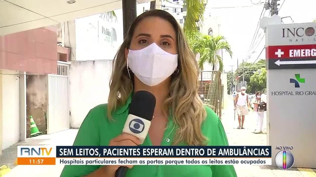 Hospitais particulares estão lotados em Natal e pacientes esperam por atendimento